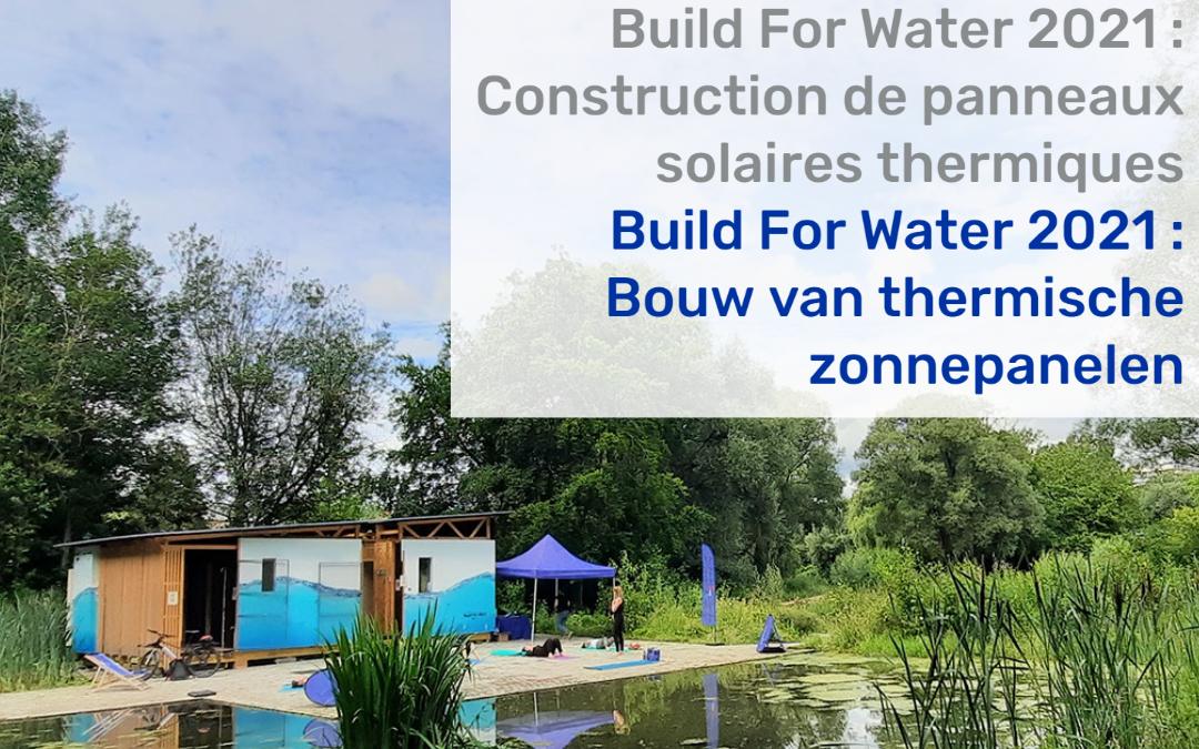 Build For Water 2021 : construction de panneaux solaires thermiques