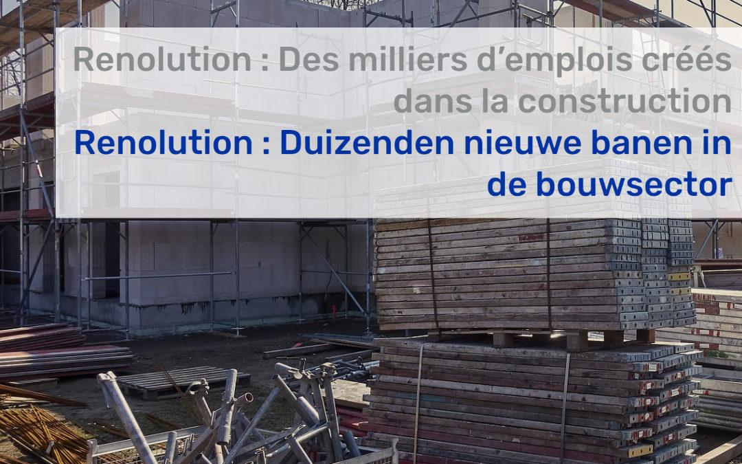 Renolution : Des milliers d'emplois créés dans la construction